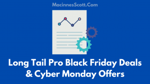 Long Tail Pro Black Friday Deals And Cyber Monday Offers
