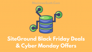 Siteground Black Friday Deals And Cyber Monday Deals